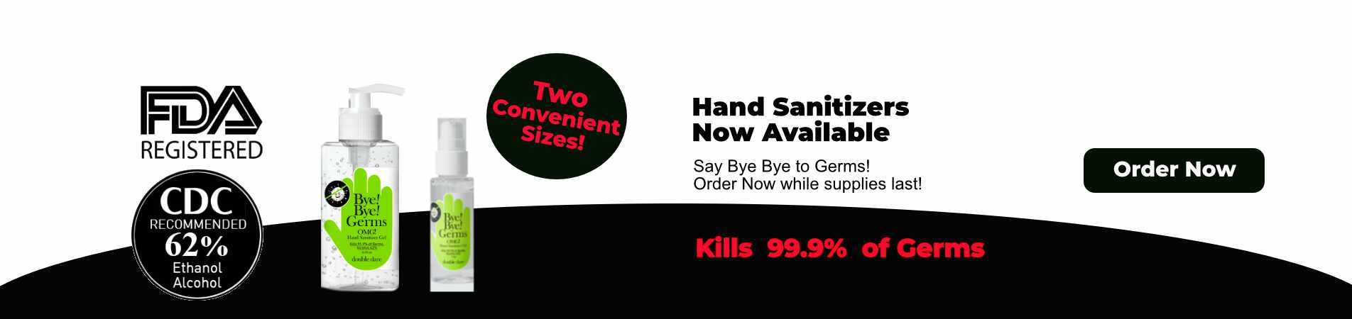 Bye Bye Germs Hand Sanitizers