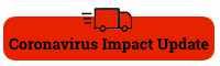 Corona Virus (COVID-19) Order Impact Update