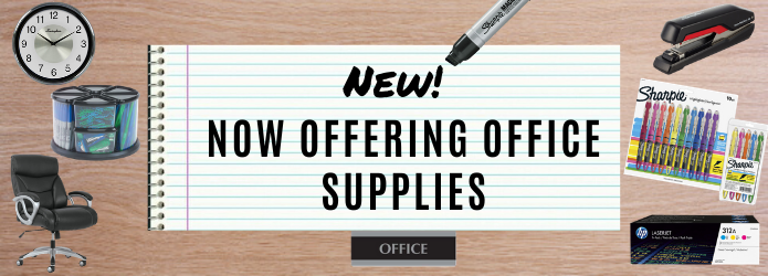 New! Now Offering Office Supplies
